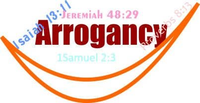 arrogancy