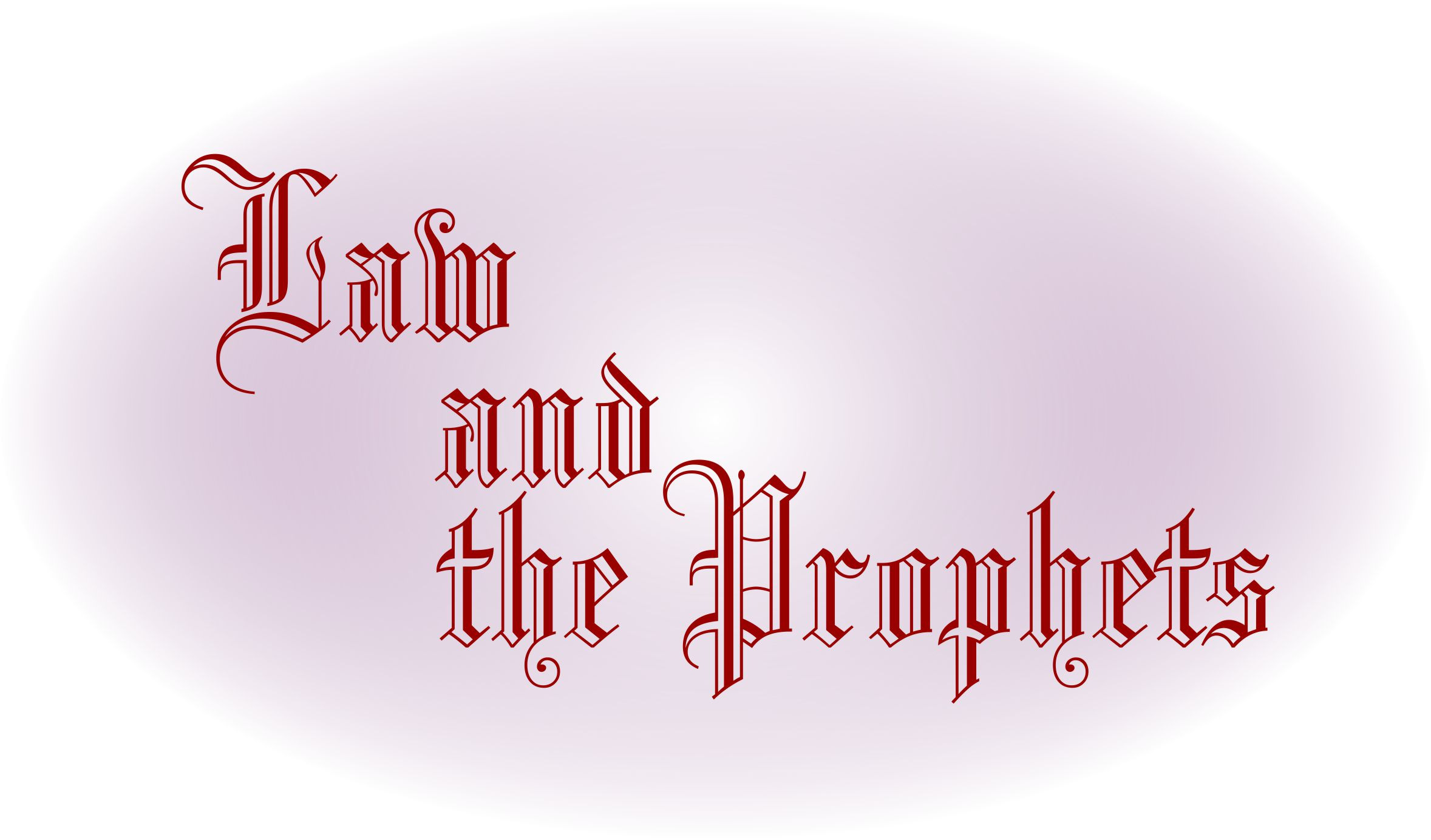Law And The Prophets Mentioned In The Holy Bible Kjv