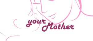 YourMother