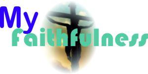 myfaithfulness