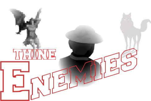 ThineEnemies